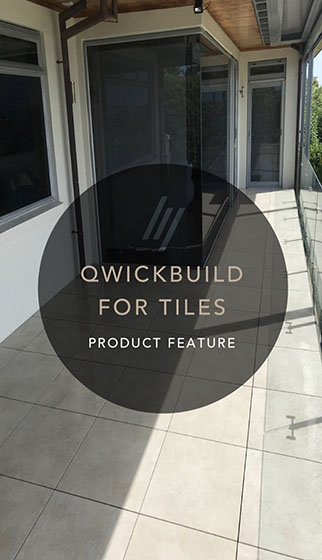Qwickbuild for tiles product feature