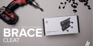 Product Series | How to install the Brace Cleat