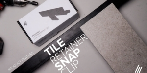 Product Series | How to install Tile Retainer Snap Clips